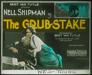 <Nell Shipman - The Grub-Stake - The Northernstars Collection>>