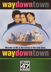 ;waydowntown, movie poster;