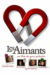 Poster for the 2004 movie, Les aimants