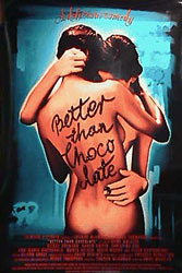 Better than Chocolate, movie poster