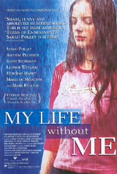 My Life Without Me, movie poster,