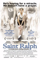Movie poster for the 2004 film, Saint Ralph