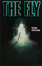 The poster for the 1986 movie The Fly was scanned from an original in the Northernstars Collection