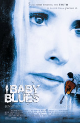 Poster for the 2007 film, Baby Blues.