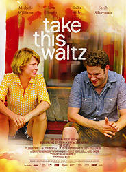 Poster for the 2011 movie, Take This Waltz. Copyright © 2011 Mongrel Media. Used with permission