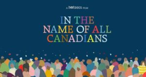 In The Name of All Canadians, movie, image,