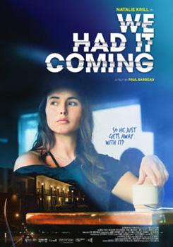 We Had It Coming, movie, poster,