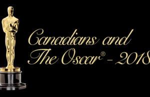 Canadians and the Oscar - 2018