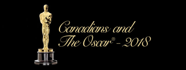 Canadians and the Oscar - 2018