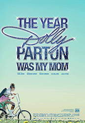 ;The Year Dolly Parton Was My Mom, movie poster;