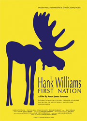 ;Hank Williams First Nation, movie poster;