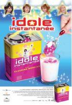 Idole instantanée, movie, poster,