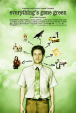 Everything's Gone Green, movie, poster,