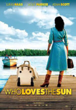 Who Loves the Sun, movie, poster,