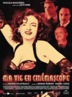 Ma vie en Cinémascope, movie, poster,