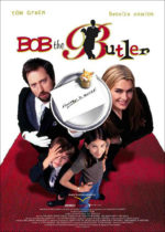 Bob the Butler, movie, poster,