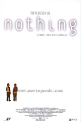 ;Nothing, 2003 movie poster;