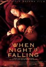 When Night is Falling, movie, poster.