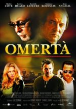 Poster for Omerta courtesy of Alliance Vivafilm.