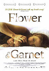 ;Flower & Garnet, 2002 movie poster;