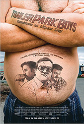 ;Trailer Park Boys: Countdown to Liquor Day, movie poster;