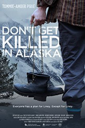;Don't Get Killed in Alaska, movie poster;