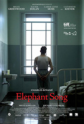Movie poster for the film Elephant Song courtesy of Mongrel Media
