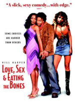 Love, Sex and Eating the Bones,