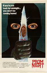 This poster for Prom Night was scanned from an original in the Northernstars Collection.