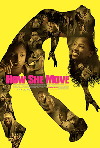 How She Move, movie, poster,