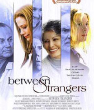 Between Strangers, movie, poster,