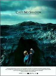 ;Cast No Shadow, 2014 movie poster;