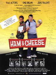 ;Ham & Cheese, 2004 movie poster;
