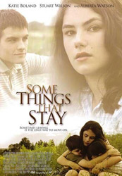POster for the 2004 movie Some Things That Stay courtesy of Christal Films