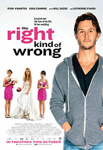 The Right Kind of Wrong movie poster courtesy of Entertainment One