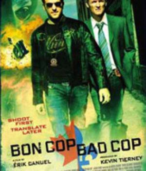 Bon Cop Bad Cop, movie poster