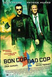 Poster for Bon Cop Bad Cop © 2006 Alliance Atlantis Communications