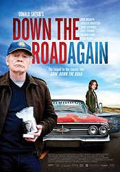 Down The Road Again. 2011 movie poster © Alliance Films