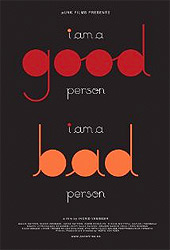 i am a good person / i am a bad person, Movie Poster