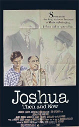 Poster for the 1985 film, Joshua Then and Now