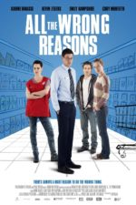 "Poster for the movie ""All the Wrong Reasons"""