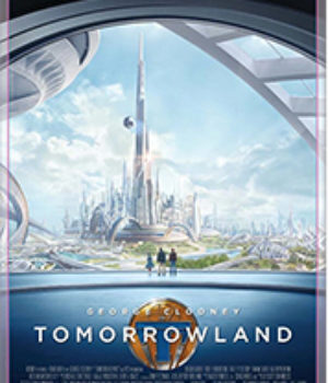 Tomorrowland, 2015 movie poster