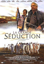 La grande seduction, movie, poster,