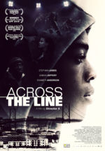 Across the Line, movie poster.
