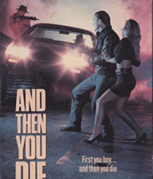 And Then You Die, 1986 movie