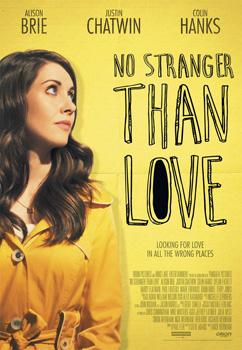 No Stranger Than Love, movie, poster,