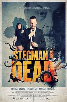 Stegman is Dead, movie, poster,