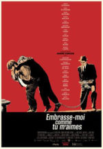 Embrasse-moi comme ti m'aimes, movie, poster,