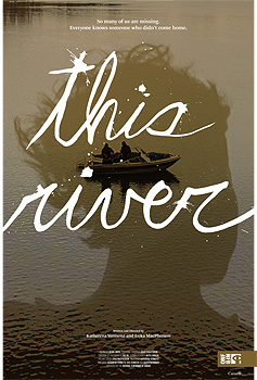 This River, poster, movie, NFB,
