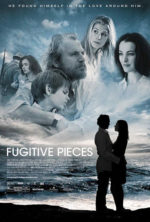 Fugitive Pieces, movie, poster,